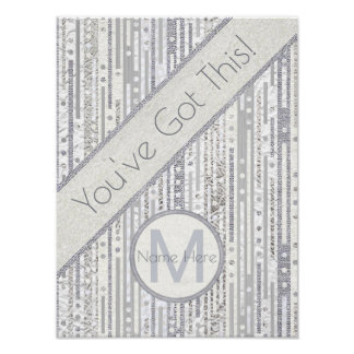 Stripes Dots Silver White Youve Got This Inspire Poster