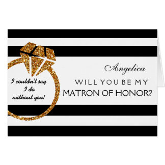 Stripes Will You Be My Matron of Honor Card