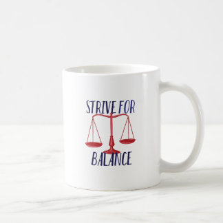 Strive For Balance Coffee Mug