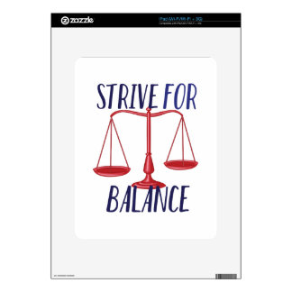 Strive For Balance Skins For The iPad