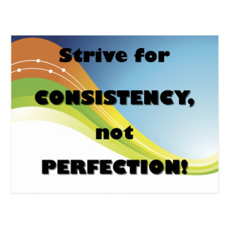 Strive for Consistency postcard