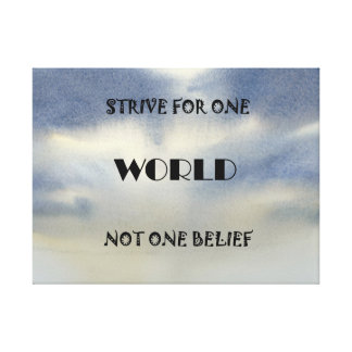 Strive For One World Canvas