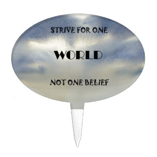 Strive For One World Not One Belief Cake Topper