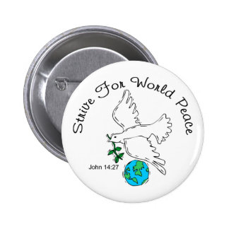 Strive For Peace Button