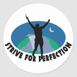 Strive For Perfection Classic Round Sticker