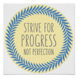 Strive For Progress Gray Blue Yellow Quote Poster