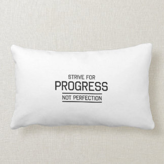 Strive for Progress Not Perfection Lumbar Pillow