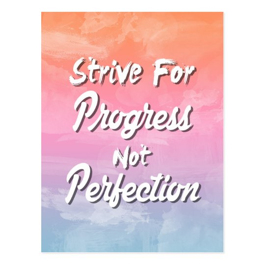 Strive for Progress Not Perfection - Quote Postcard