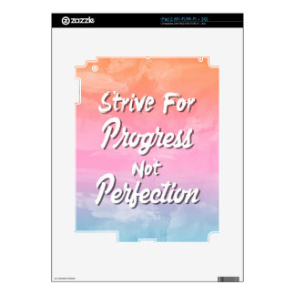 Strive for Progress Not Perfection - Quote Skins For iPad 2