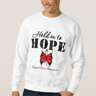 Stroke Awareness Hold On To Hope Pull Over Sweatshirts