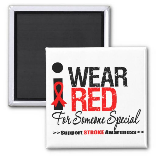 Stroke Awareness I Wear Red For Someone Special 2 Inch Square Magnet