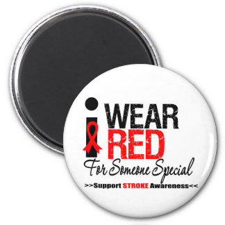 Stroke Awareness I Wear Red For Someone Special Refrigerator Magnet