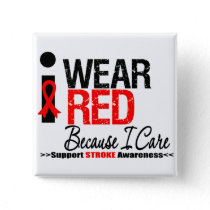 Stroke Awareness I Wear Red Ribbon Because I Care Pinback Button
