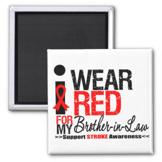 Stroke Awareness I Wear Red Ribbon Brother-in-Law Fridge Magnet
