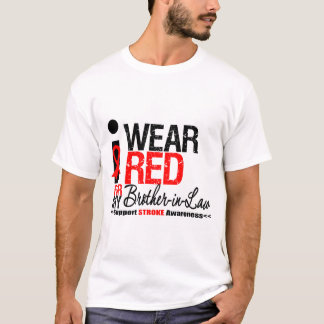 Stroke Awareness I Wear Red Ribbon Brother-in-Law T-Shirt