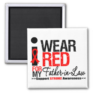 Stroke Awareness I Wear Red Ribbon Father-in-Law Refrigerator Magnets