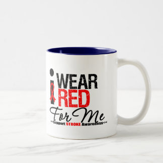 Stroke Awareness I Wear Red Ribbon For Me Coffee Mugs