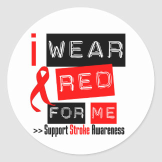 Stroke Awareness I Wear Red Ribbon For Me Classic Round Sticker