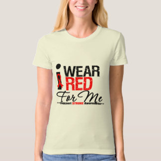 Stroke Awareness I Wear Red Ribbon For Me T-shirt
