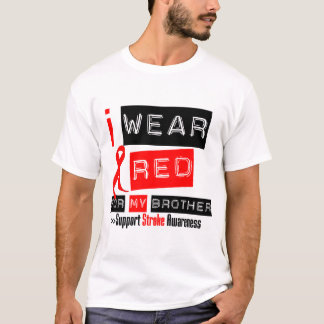 Stroke Awareness I Wear Red Ribbon For My Brother T-Shirt