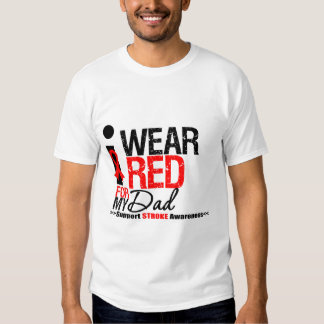 Stroke Awareness I Wear Red Ribbon For My Dad Tee Shirt