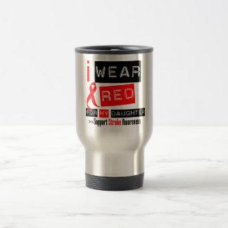 Stroke Awareness I Wear Red Ribbon For My Daughter Travel Mug