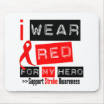Stroke Awareness I Wear Red Ribbon For My Hero Mouse Pad