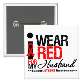 Stroke Awareness I Wear Red Ribbon For My Husband 2 Inch Square Button