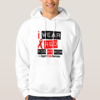 Stroke Awareness I Wear Red Ribbon For My Mom Pullover