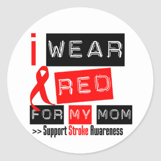 Stroke Awareness I Wear Red Ribbon For My Mom Classic Round Sticker
