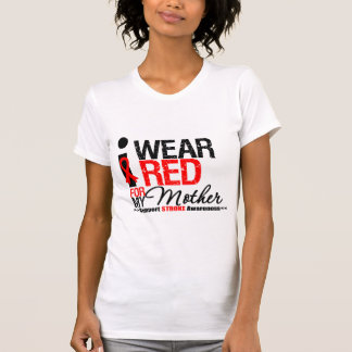 Stroke Awareness I Wear Red Ribbon For My Mother Tee Shirts