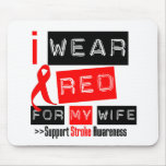 Stroke Awareness I Wear Red Ribbon For My Wife Mouse Pads
