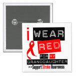 Stroke Awareness I Wear Red Ribbon Granddaughter Pin