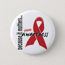 Stroke Awareness Pinback Button