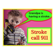 Stroke call 911 postcard
