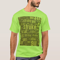 Stroke call 911 t shirt