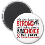 Stroke How Strong We Are 2 Inch Round Magnet