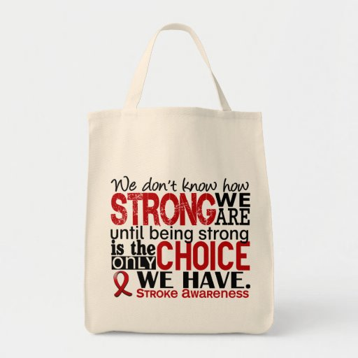 Stroke How Strong We Are Bags