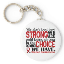 Stroke How Strong We Are Keychain
