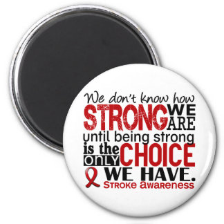 Stroke How Strong We Are Refrigerator Magnet