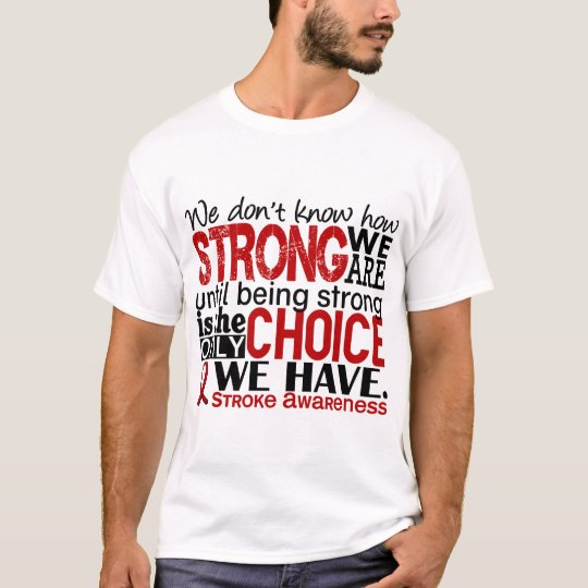 Stroke How Strong We Are T-Shirt