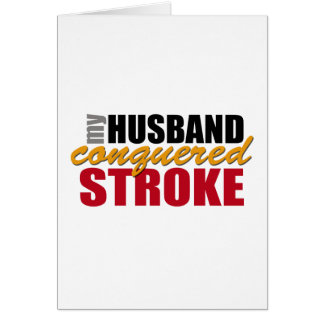 Stroke Husband - Thanks for Caring Card