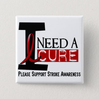 Stroke I NEED A CURE 1 Button