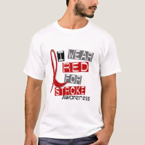 Stroke I WEAR RED FOR AWARENESS 37 T-Shirt