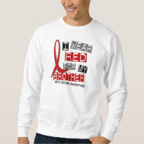Stroke I WEAR RED FOR MY BROTHER 37 Sweatshirt
