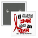 Stroke I WEAR RED FOR MY DAD 37 2 Inch Square Button