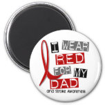 Stroke I WEAR RED FOR MY DAD 37 2 Inch Round Magnet