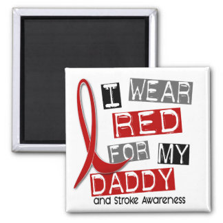 Stroke I WEAR RED FOR MY DADDY 37 Magnet