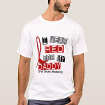Stroke I WEAR RED FOR MY DADDY 37 T-Shirt