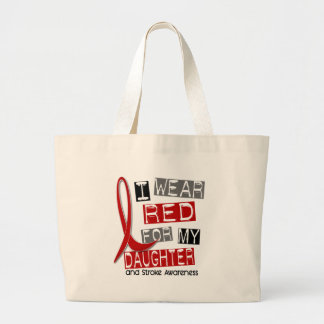 Stroke I WEAR RED FOR MY DAUGHTER 37 Large Tote Bag